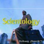 Aufklärung: Scientology, Heilsweg - Dianetik? Quelle: www.lichtzeichen-shop.com