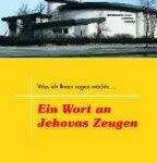 Ein Wort an Jehovas Zeugen - Quelle: www.lichtzeichen-shop.com