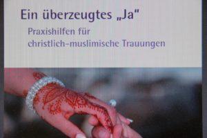 Ev.-Luth. Kirche in Bayern bietet für christlich-muslimische Trauungen besondere Gottesdienste