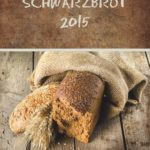 Schwarzbrot 2015: Alternative zu den Herrnhuter Losungen