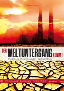 Der Weltuntergang kommt. Buchcover Michael Kotsch. Foto: lichtzeichen-verlag.com