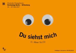 Plakatmotiv zum Kirchentag 2017. Foto: kirchentag.de
